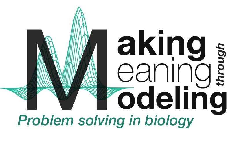 Making Meaning through Modeling: Problem solving in Biology Logo