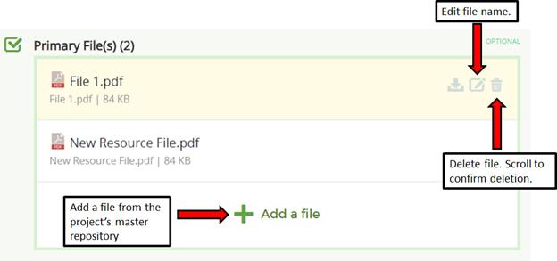 Add a file to a resource using the +add file, edit file name using pencil icon, delete file using trash icon