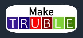 Make TRUBLE logo