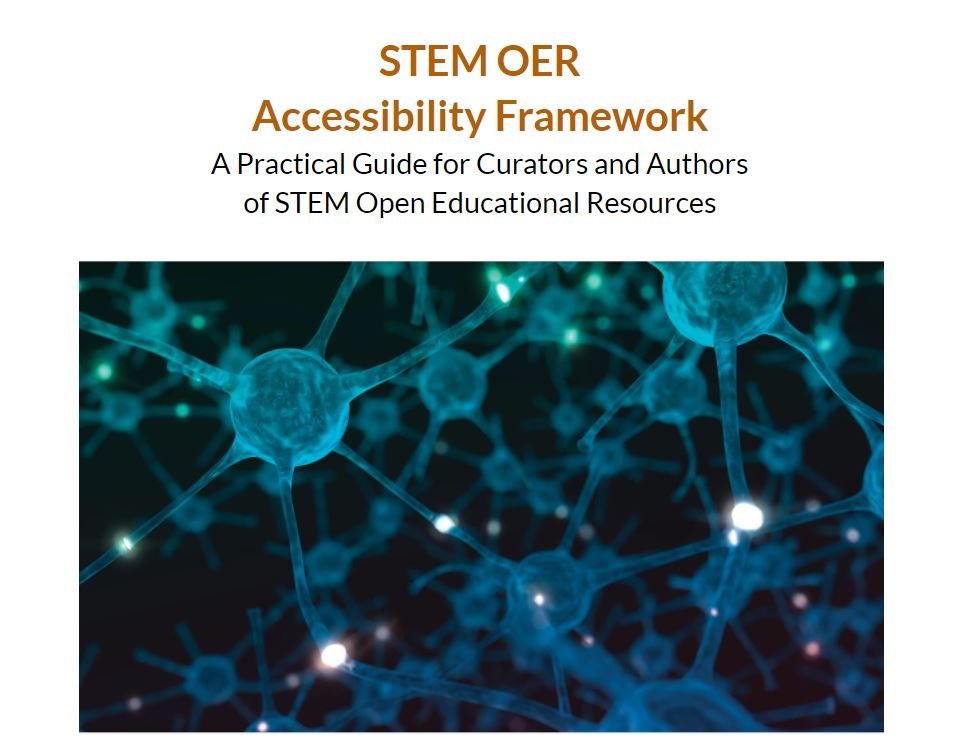 STEM OER Accessibility Framework: A Practical Guide for Curators and Authors