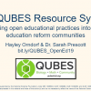 The QUBES Resource System:  Integrating open educational practices into diverse education reform communities